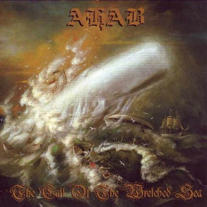 Ahab - The Call Of The Wretched Sea (LAOS 01.10.)
