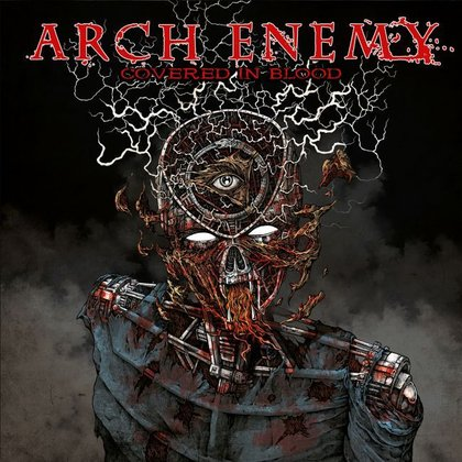 Arch Enemy - Covered in Blood (Ettetellimine / Pre-order)