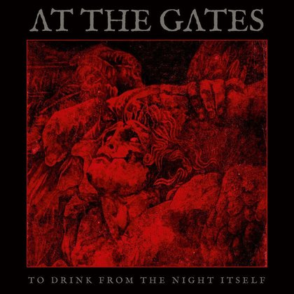 At The Gates - To Drink From The Night Itself (Ltd.)