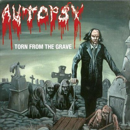 Autopsy - Torn From The Grave