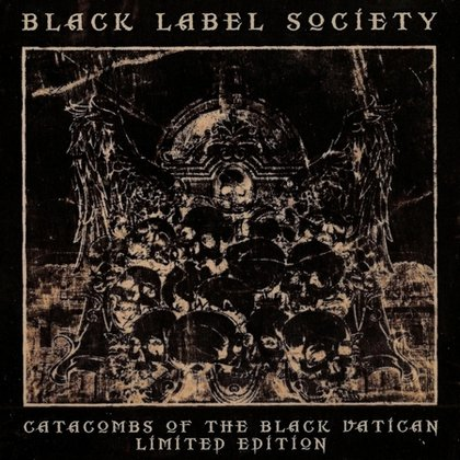 Black Label Society - Catacombs of the Black Vatican (Black Edition)