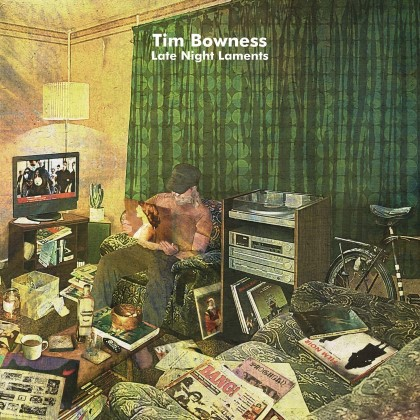 Bowness, Tim - Late Night Laments