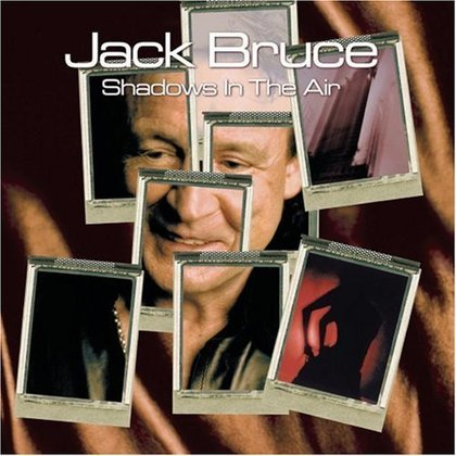 Bruce, Jack - Shadows in the Air