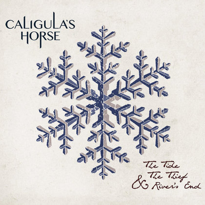 Caligula´s Horse - The Tide, The Thief & River´s End