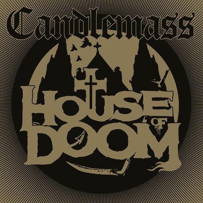 Candlemass - House Of Doom