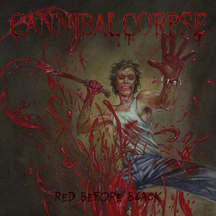 Cannibal Corpse - Red Before Black (Ltd.)