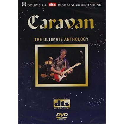 Caravan - The Ultimate Anthology