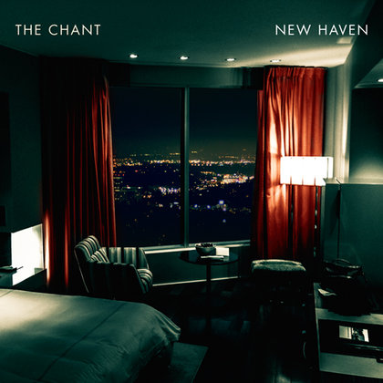 Chant, The - New Haven