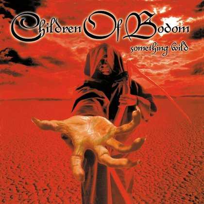 Children Of Bodom - Something Wild (Special Edition)