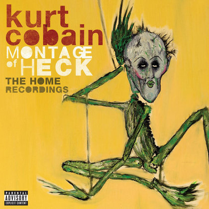 Cobain, Kurt - Montage Of Heck - The Home Recordings