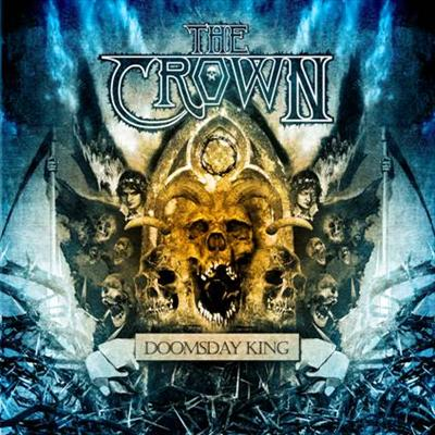 Crown, The - Doomsday King (Ltd.)