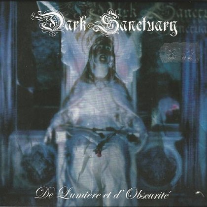 Dark Sanctuary - De Lumiere Et d´Obscurite