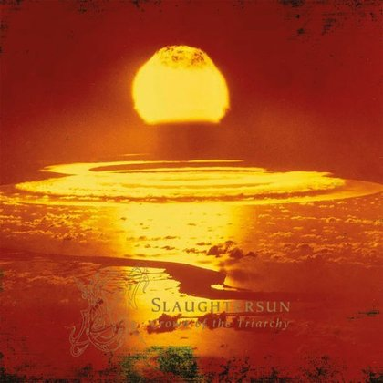 Dawn - Slaughtersun (Crown of the Triarchy)