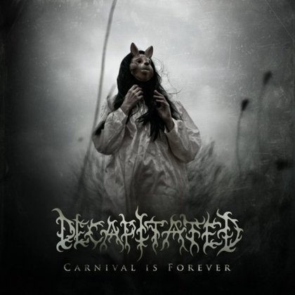 Decapitated - Carnival is Forever (Ltd.)