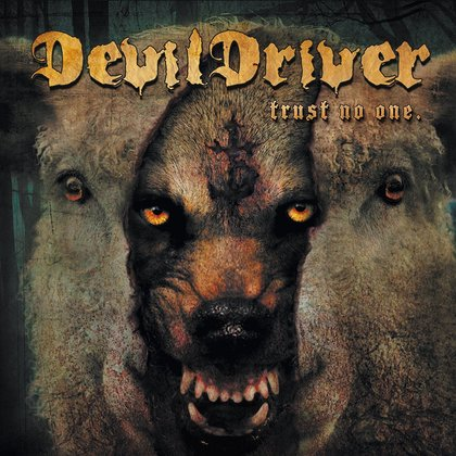 DevilDriver - Trust No One (Ltd.) (LAOS 16.11.)