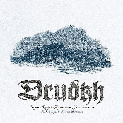 Drudkh - A Few Lines in Archaic Ukrainian