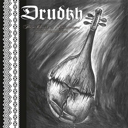 Drudkh - Songs Of Grief And Solitude