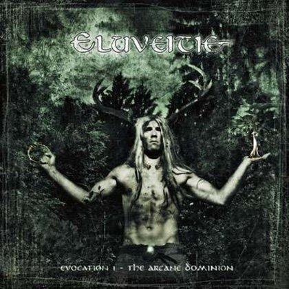 Eluveitie - Evocation I - The Arcane Dominion