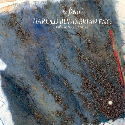 Eno, Brian - The Pearl (With Harold Budd)