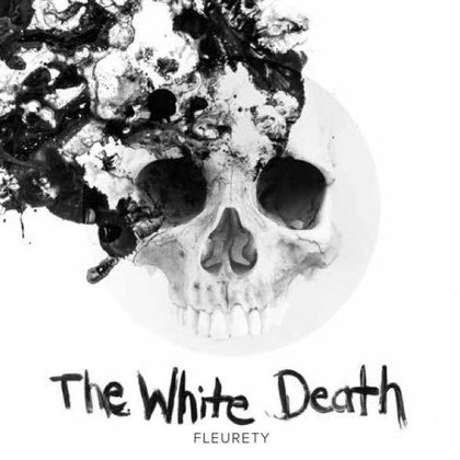 Fleurety - The White Death