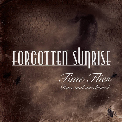 Forgotten Sunrise - Time Flies - Rare and Unreleased