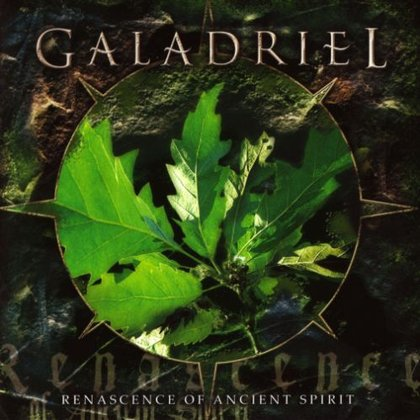 Galadriel - Renascence Of Ancient Spirit
