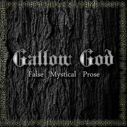 Gallow God - False Mystical Prose
