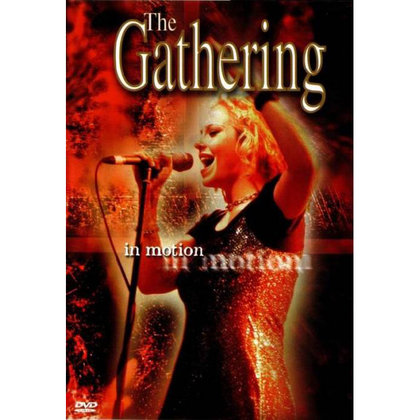 Gathering, The - In Motion