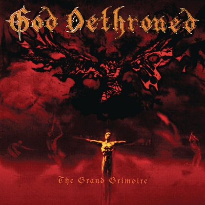 God Dethroned - The Grand Grimoire