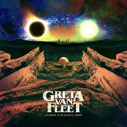 Greta Van Fleet - Anthem Of The Peaceful Army (Ettetellimine / Pre-order)