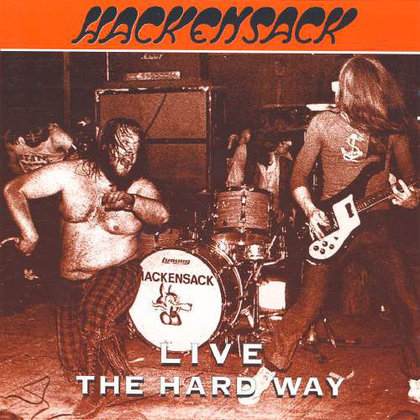 Hackensack - Live - The Hard Way