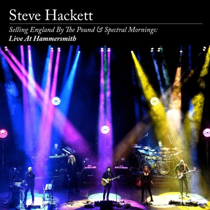 Hackett, Steve - Selling England By The Pound & Spectral Mornings - Live In Hammersmith