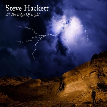 Hackett, Steve - At The Edge Of Light (Ettetellimine / Pre-order)