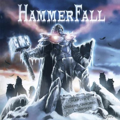 Hammerfall - Chapter V: Unbent, Unbowed, Unbroken (Ltd.)
