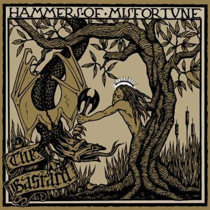 Hammers Of Misfortune - The Bastard