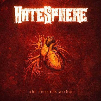 Hatesphere - The Sickness Within