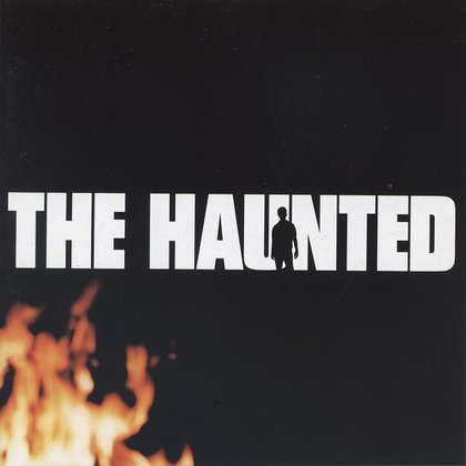 Haunted, The - The Haunted
