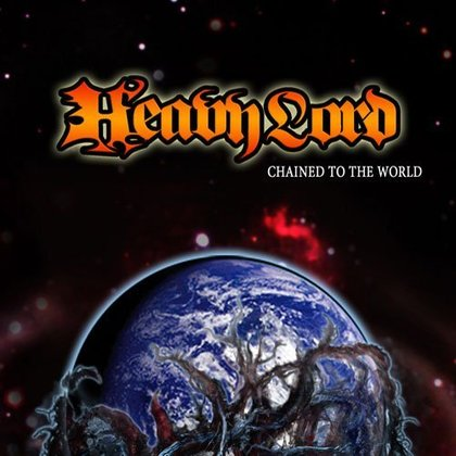 Heavy Lord - Chained To The World