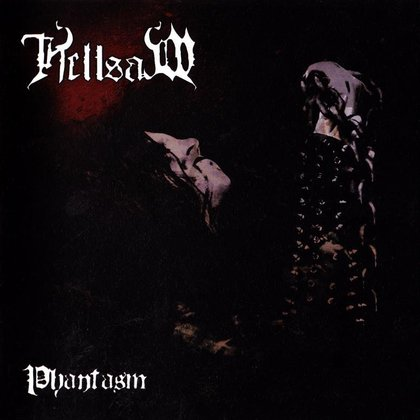 Hellsaw - Phantasm