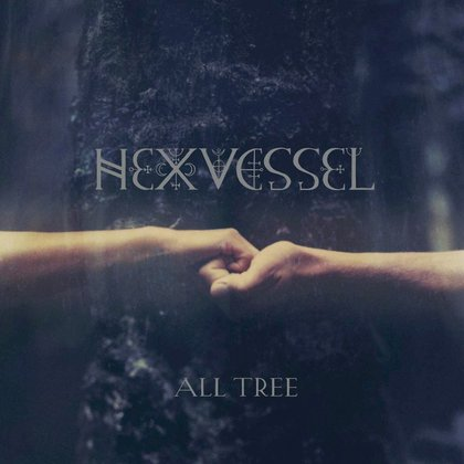 Hexvessel - All Tree (Ettetellimine / Pre-order)