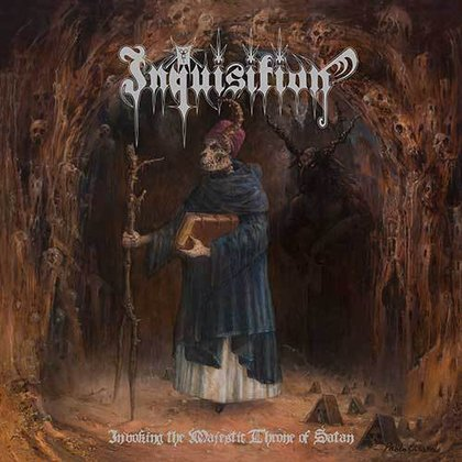 Inquisition - Invoking The Majestic Throne Of Satan