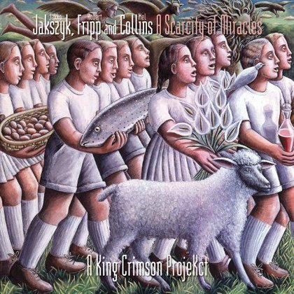 Jakszyk, Fripp & Collins - A Scarcity of Miracles