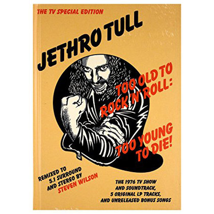 Jethro Tull - Too Old to Rock ´n´ Roll: Too Young to Die! (40th Anniversary Ed.)