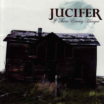 Jucifer - If Thine Enemy Hunger...