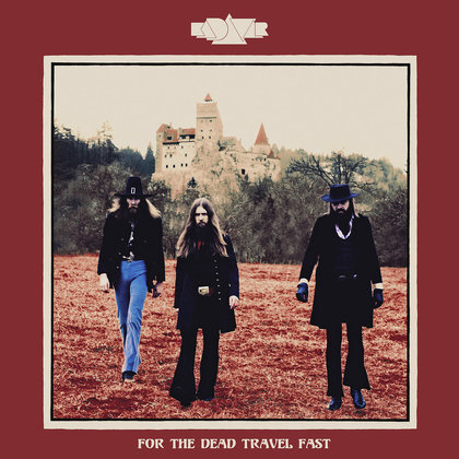 Kadavar - For The Dead Travel Fast