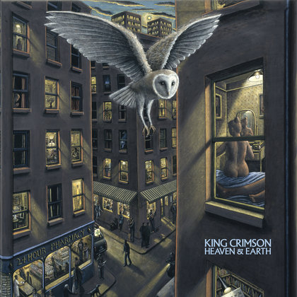 King Crimson - Heaven and Earth (1997-2008)
