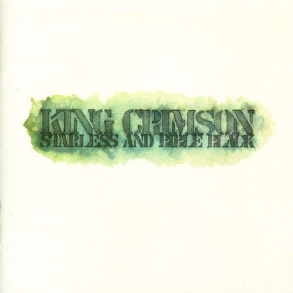 King Crimson - Starless and Bible Black - 40th Anniversary Ed.