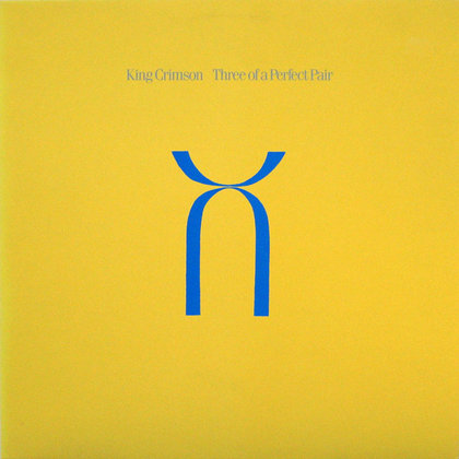 King Crimson - Three Of A Perfect Pair - 40th Anniversary Ed.