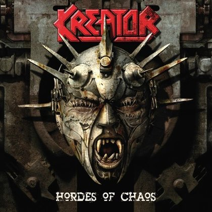 Kreator - Hordes Of Chaos