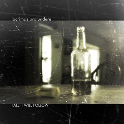 Lacrimas Profundere - Fall, I Will Follow